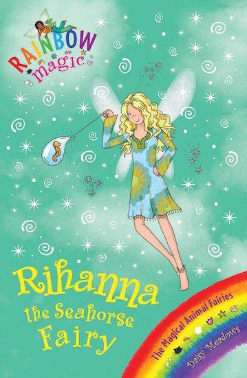 rainbow magic magical animal fairies 74 rihanna the seahorse fairy scholastic kids 39 club. Black Bedroom Furniture Sets. Home Design Ideas