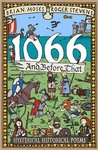 1066 and Before That: Hysterical Historical Poems