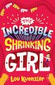 The Incredible Shrinking Girl