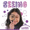 My Senses: Seeing