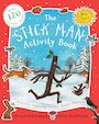 The Stick Man Activity Book