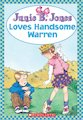 Junie B Jones Loves Handsome Warren