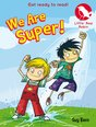 We Are Super!