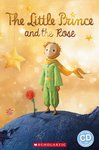 The Little Prince and The Rose Book & CD