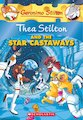 Thea Stilton and the Star Castaways