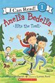 I Can Read! Amelia Bedelia Hits the Trail