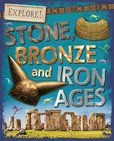 Explore! Stone, Bronze and Iron Ages