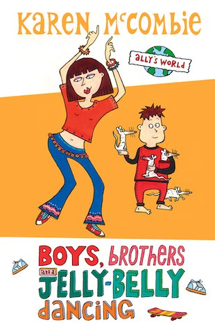Boys, Brothers and Jelly-Belly Dancing