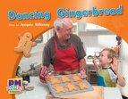 PM Green: Dancing Gingerbread (PM Photo Stories) Level 13 x 6