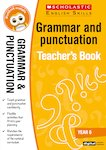 Grammar and Punctuation Teacher's Book (Year 6)