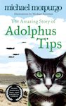The Amazing Story of Adolphus Tips x 6