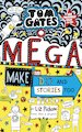 Tom Gates: Mega Make and Do and Stories Too