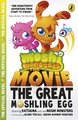 Moshi Monsters: The Great Moshling Egg Movie Novel