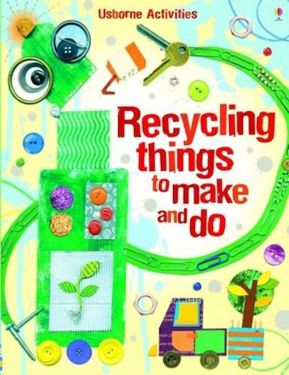 Recycling Things To Make And Do Scholastic Kids 39 Club