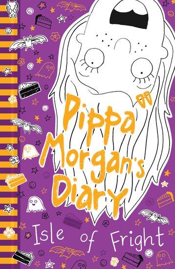 Pippa Morgan's Diary #3: Isle of Fright - Scholastic Kids' Club