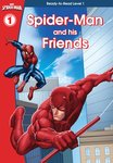 Spider-Man and His Friends (Level 1 Reader)