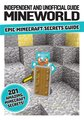 Mineworld: Epic Minecraft Secrets Guide