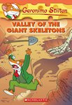 Geronimo Stilton: Valley of the Giant Skeletons