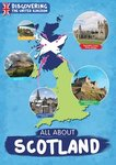 Discovering the United Kingdom: All About Scotland
