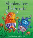 Monsters Love Underpants