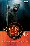 Robin Hood: The Silver Arrow and the Slaves (Book and CD)