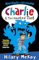 Charlie and the Haunted Tent