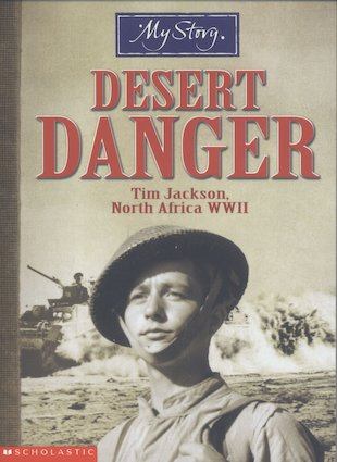 Desert Danger: Tim Jackson,  North Africa WWII