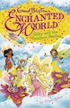 Enchanted World: Silky and the Rainbow Feather