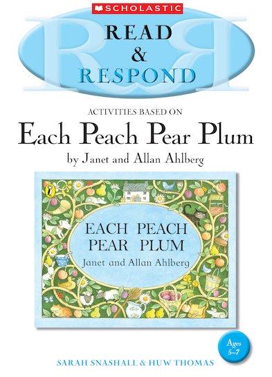 Read & Respond: Each Peach Pear Plum - Scholastic Shop