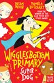 Wigglesbottom Primary: Super Dog