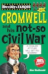 Oliver Cromwell and his Not-So Civil War