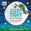 Sleep Tight, Very Hungry Caterpillar