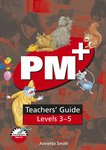 Teachers' Guide (PM Plus) Levels 3-5