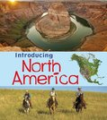 Introducing Continents: Introducing North America