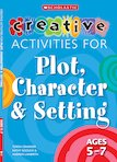 Creative Activities for Plot, Character and Setting