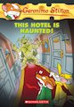 Geronimo Stilton: This Hotel is Haunted!