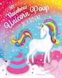 My Rainbow Unicorn Poop Journal