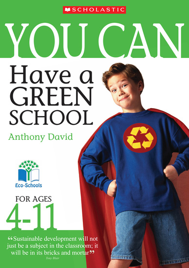 Have a Green School - Ages 4-11