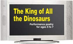 The King of All the Dinosaurs