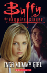 Buffy the Vampire Slayer: Inca Mummy Girl