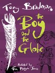 Barrington Stoke Conkers: The Boy and the Globe