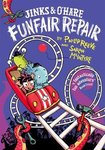 Jinks and O'Hare: Funfair Repair