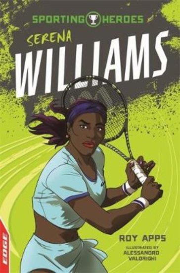 EDGE Sporting Heroes: Serena Williams
