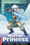Edge: I Hero Immortals - Warrior Princess