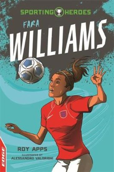 EDGE Sporting Heroes: Fara Williams