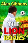 Barrington Stoke Fiction: The Lion Roars
