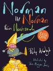 Little Gems: Norman the Norman from Normandy