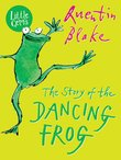 Little Gems: The Story of the Dancing Frog