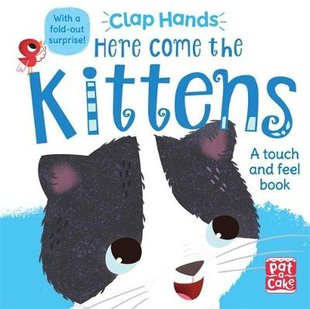 Clap Hands: Here Come the Kittens