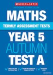 Termly Assessment Tests: Year 5 Maths Test A x 30